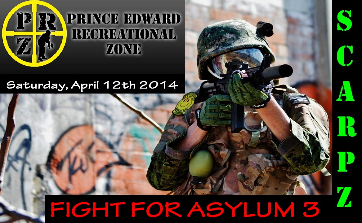 Scarpz's Next Big Game PRZ – Fight For Asylum 3 Picton Ontario FPS Canada London First Person Videos Event Soldiers Camera Pictures Date Location Info Price