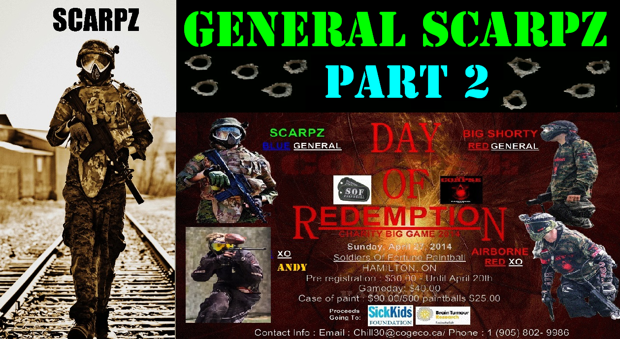GENERAL SCARPZ: KILLING SPREE @ Day of Redemption Hamilton Ontario Day of Redemption SOF Soldiers of Fortune Sick Kids Hospital Foundation Brain Tumor Research Matt Scarpelli Part 1