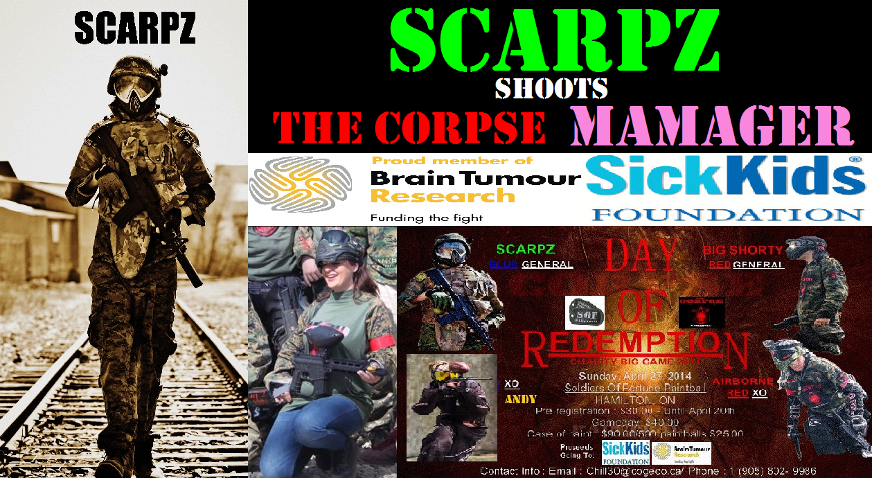 SCARPZ Shoots The Corpse Mamager Hamilton Ontario Day of Redemption SOF Soldiers of Fortune Charity Big Game Event Sick Kids Foundation Brain Tumor Research