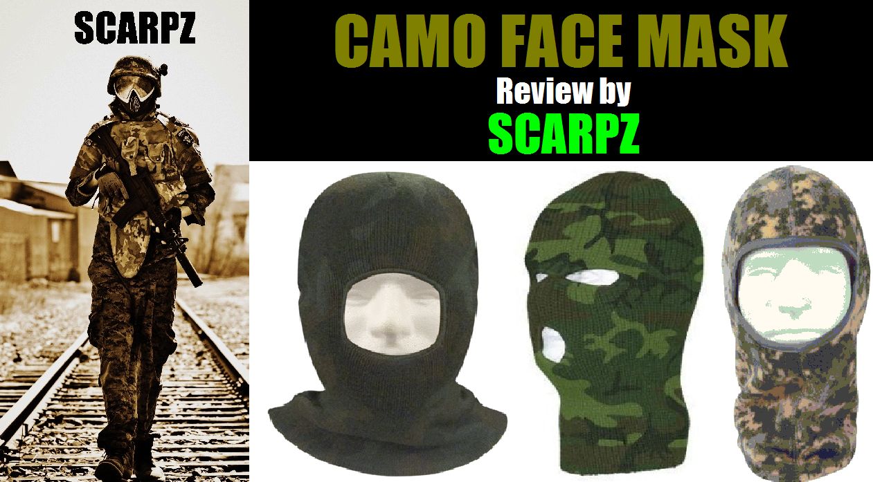 Camo Face Mask Review by SCARPZ SCARPZ Tactical Army Soldier Review PAINTBALL Review By SCARPZ Military Soldiers 2014 Info Price Cost Buy Online Store Shop Image Pic HD Review Camo Purchase